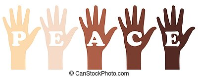 Peace Slogan - Illustration of hands in different skin tones...