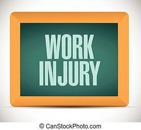 work injury board sign illustration design over a white...