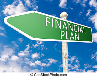 Financial Plan - street sign illustration in front of blue...