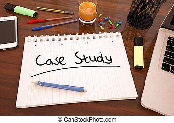 Case Study - handwritten text in a notebook on a desk - 3d...