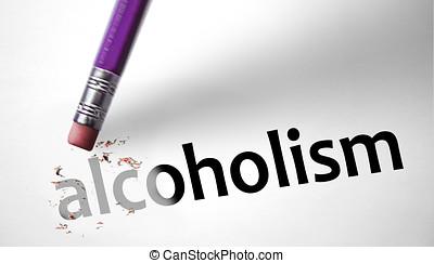 Eraser deleting the word Alcoholism