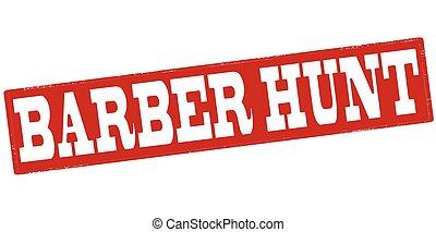 Barber hunt - Stamp with text barber hunt inside, vector...