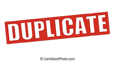 Duplicate - Stamp with word duplicate inside, vector...