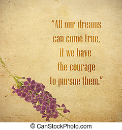 inspiration - life quote. Inspirational quote by walt Disney...