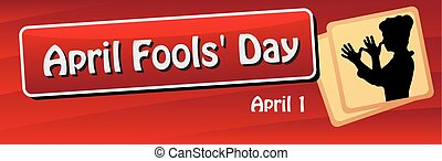 Banner for the World Day of the fool, celebrated on 1 April....