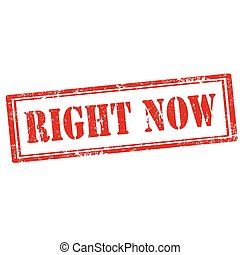 Right Now-stamp - Grunge rubber stamp with text Right...