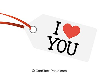 "hangtag with text "" I LOVE YOU """