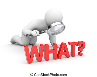 What? Business metaphor - Business concept. Isolated on...