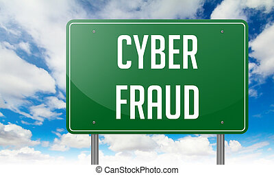 Cyber Fraud on Highway Signpost. - Highway Signpost with...