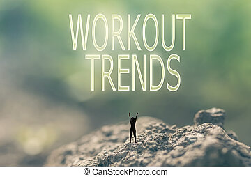 concept of Workout Trends - Concept of with a person stand...