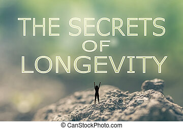 The Secrets of Longevity - Concept of with a person stand in...