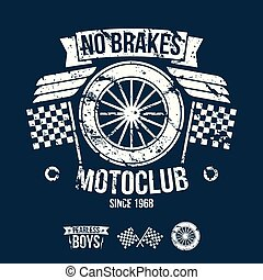 Emblem of the motorcycle club in retro style. Graphic design...