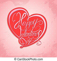 Happy Valentine`s Day Calligraphic element, Hand written...