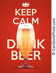 Vector Illustration Keep Calm And Drink Beer - Poster of...