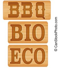 Nameplate of wood with words BBQ BIO ECO