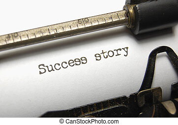 Success - The typed words Success Story on an old typewriter