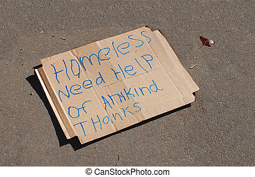 Homeless Sign - Homeless sign on concrete