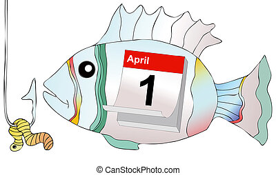 April 1, do not take the bait as a fish at hook - April 1,...