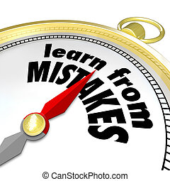 Learn From Mistakes Words Compass Experiment Success Failure...