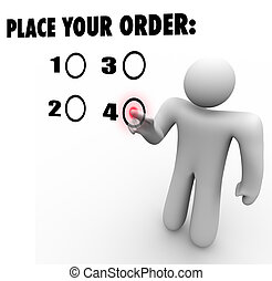 Place Your Order Customer Choose Selected Product Favorite...