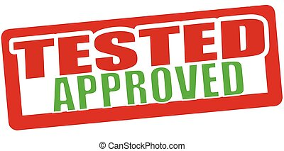 Tested approved - Stamp with text tested approved inside,...