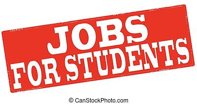 Jobs for students - Stamp with text job for students inside,...