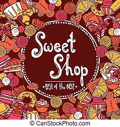 Sweet Shop Background - Sweet shop background with sketch...