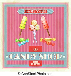 Sweet Shop Poster - Sweet candy shop poster with lollipop...