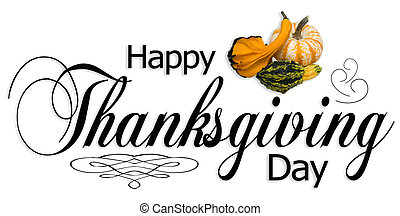 Happy Thanksgiving Day Type - Happy Thanksgiving type with...