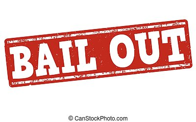 Bail out stamp - Bail out grunge rubber stamp on white,...