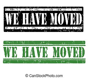 We have moved stamps - We have moved grunge rubber stamps on...