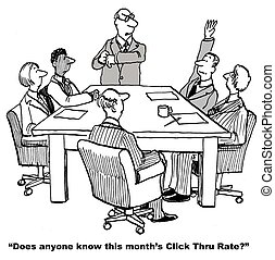 Website Click Thru Rate - Cartoon of business leader asking...