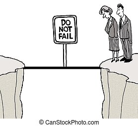 Do Not Fail - Cartoon of businesspeople looking over edge of...