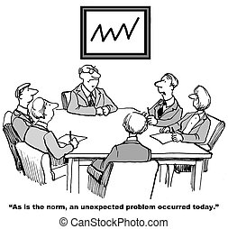 Unexpected Problem - Cartoon of business meeting where...
