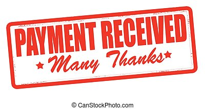 Payment received - Stamp with text payment received inside,...