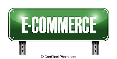 e commerce street sign illustration design over a white...
