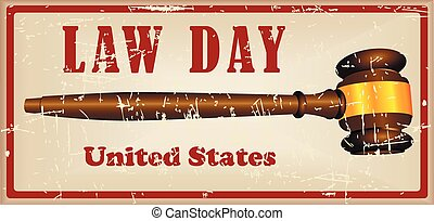 Law Day - Festive May Day - Law Day in the United States...