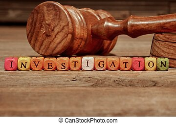 Sign INVESTIGATION and Wooden Gavel - Sign INVESTIGATION and...
