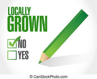 check mark not locally grown illustration design over a...