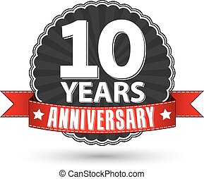 10 years anniversary retro label with red ribbon, vector...