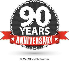 90 years anniversary retro label with red ribbon, vector...