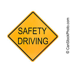 Yellow traffic sign text for safety driving isolated on...