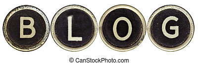 "Blog in Old Typewriter Keys - The word ""BLOG\"" spelled in..."