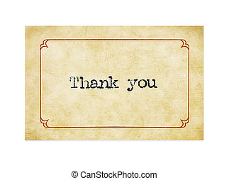 Grunge Thank You Card - Thank you typed on gilded card, with...