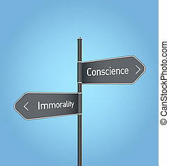 Conscience vs immorality choice road sign on blue background...