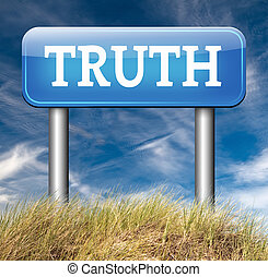 find truth - discover truth be honest honesty leads a long...