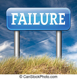 failure fail exam road sign arrow or attempt can be bad...