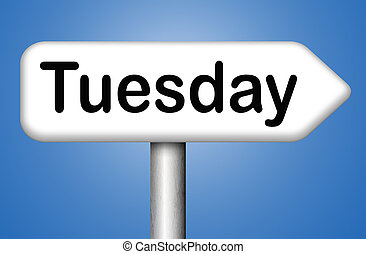 Tuesday sign - tuesday sign event calendar