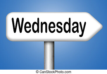 Wednesday - wednesday sign event calendar