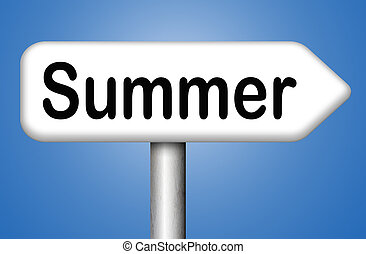 summer time for a holiday or vacation and enjoy the sun